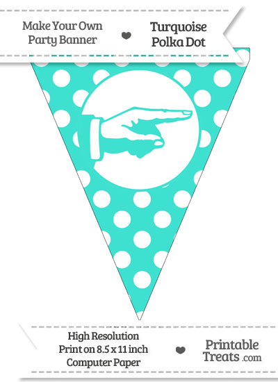 Turquoise Polka Dot Pennant Flag with Hand Pointing Right from PrintableTreats.com
