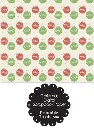 Vintage Noel Christmas Ornament Digital Scrapbook Paper from PrintableTreats.com