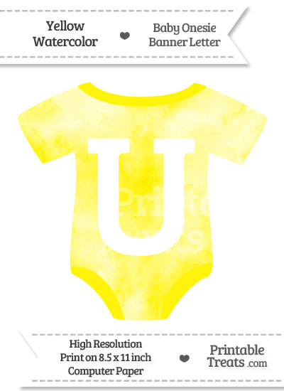 Yellow Watercolor Baby Onesie Shaped Banner Letter U from PrintableTreats.com