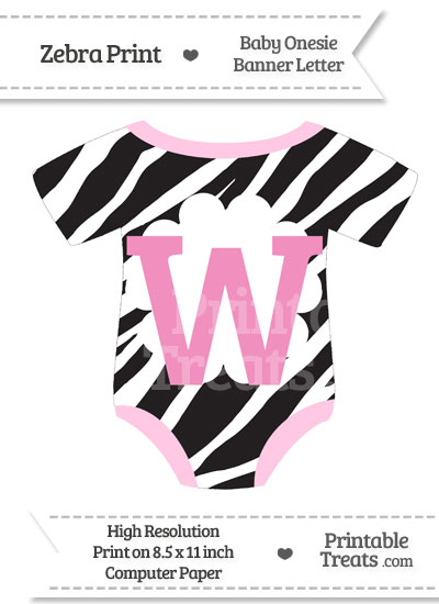 Zebra Print Baby Onesie Shaped Banner Letter W from PrintableTreats.com