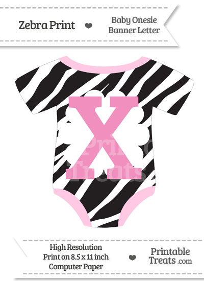 Zebra Print Baby Onesie Shaped Banner Letter X from PrintableTreats.com