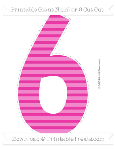 Free Hot Pink Horizontal Striped Giant Number 6 Cut Out